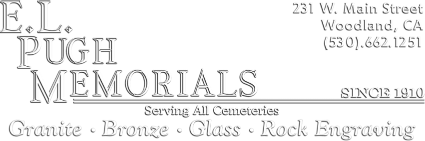 Pugh Memorials - Headstones and Engraving | Woodland, CA